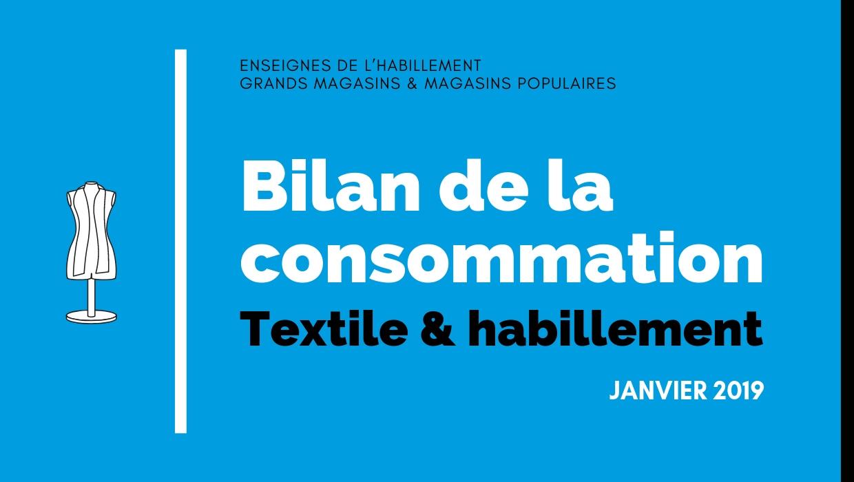 Bilan de la consommation Textile & Habillement en Janvier 2019
