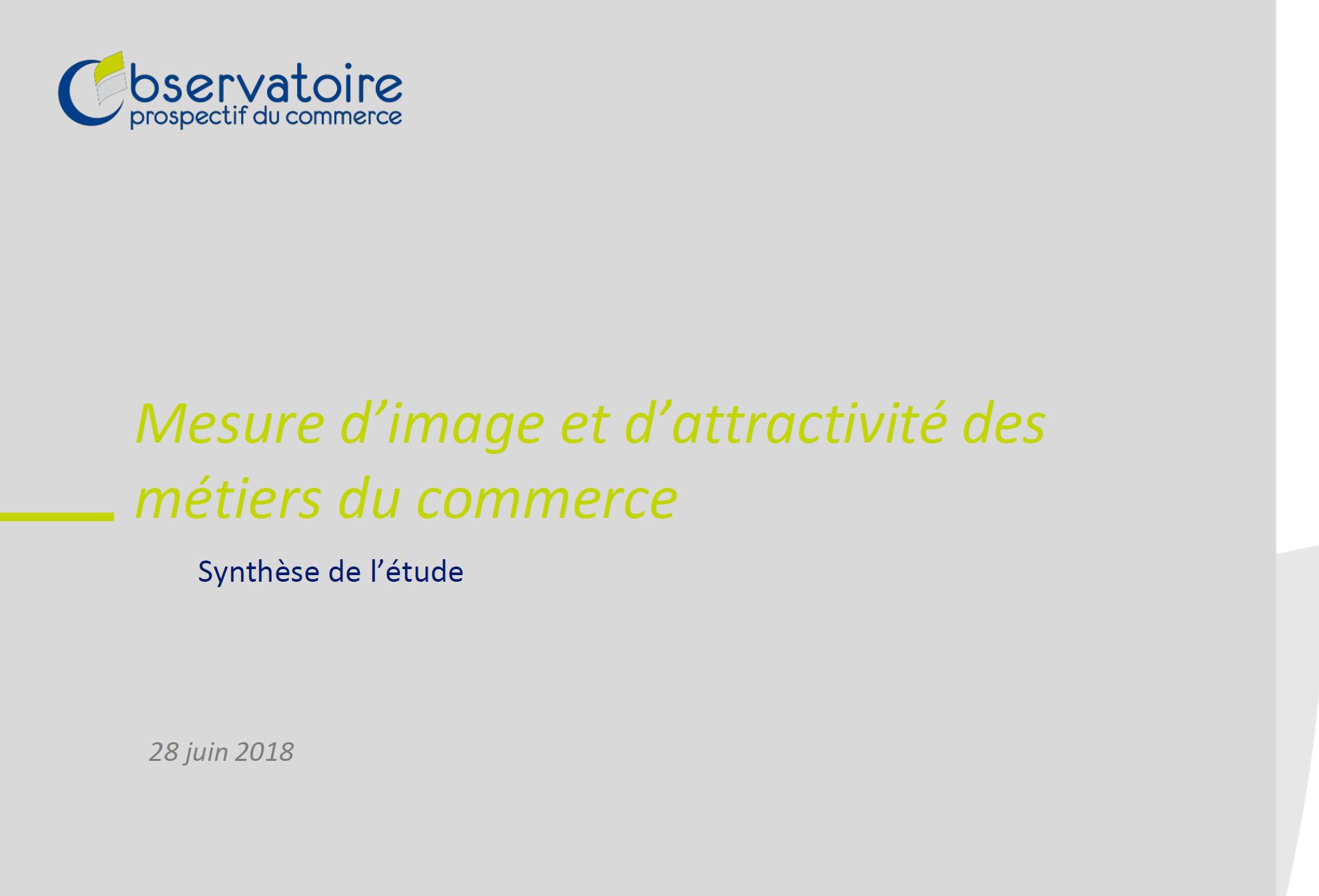 Mesure d'image et d'attractivité des métiers du commerce en 2018