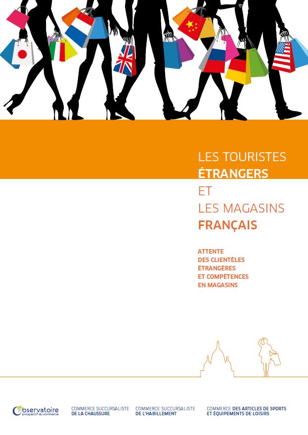 Etude « Les touristes étrangers et les magasins français