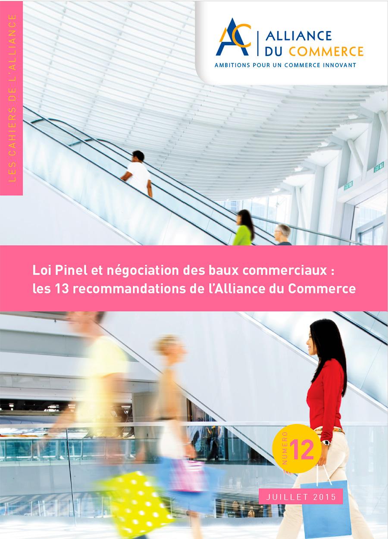 Loi Pinel et négociation des baux commerciaux : les 13 recommandations de l'Alliance du Commerce