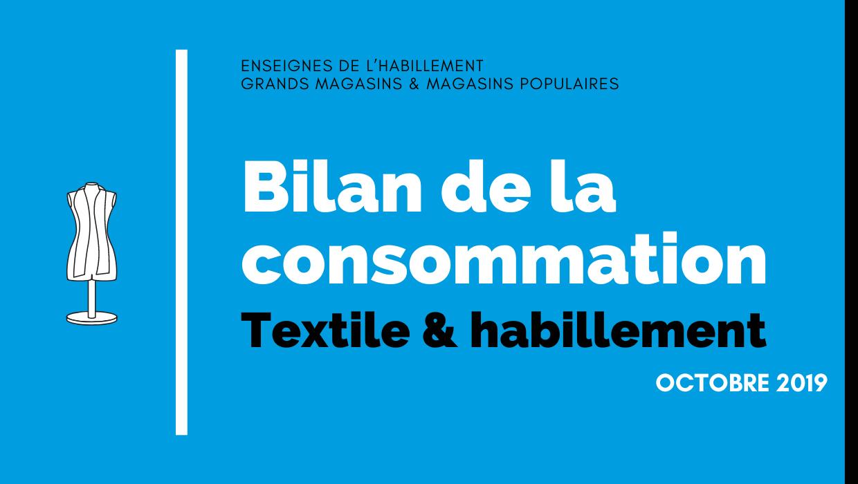 Bilan de la consommation Textile & Habillement et Chaussure en Octobre 2019