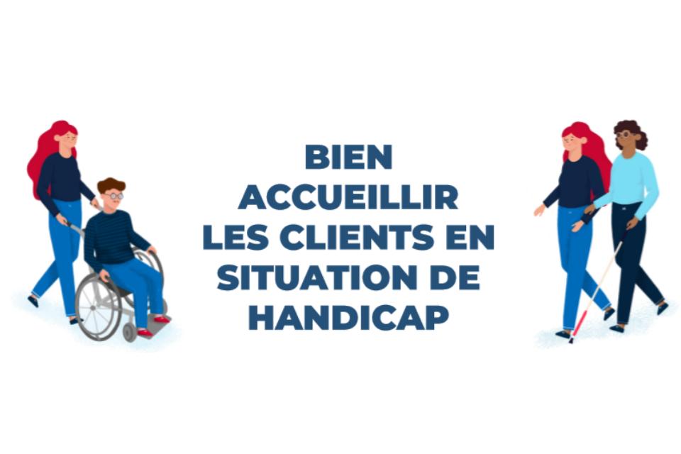 Comment bien accueillir les clients en situation de handicap