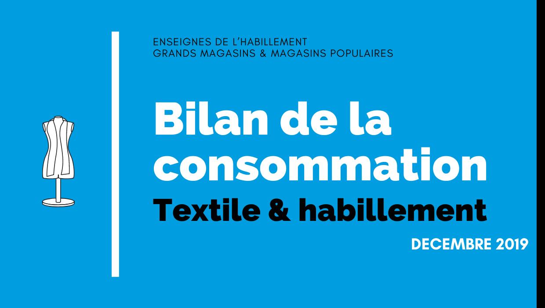 Bilan de la consommation Textile & Habillement et Chaussure en Décembre 2019